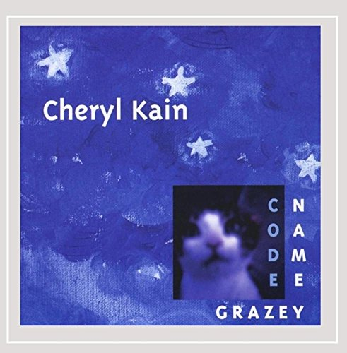 Cheryl Kain - Code Name Grazey
