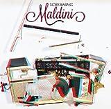 スクリーミング・マルディニ