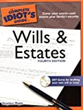 The Complete Idiot's Guide to Wills and Estates, 4th Edition