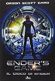 Orson S. Card Ender's game. Il gioco di Ender