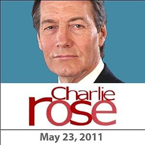 Charlie Rose: Al Hunt, Mark Halperin, Martin Smith, Andrew Ross Sorkin, and Billy Crudup, May 23, 2011 Radio/TV Program