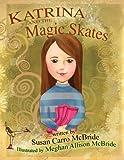 Katrina and the Magic Skates