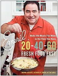 Emeril 20-40-60: Fresh Food Fast