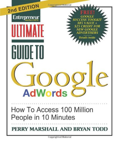 Ultimate Guide to Google Ad Words, 2nd Edition: