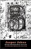 Jasper Johns: Writings, Sketchbook Notes, Interviews