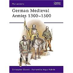 【クリックで詳細表示】German Medieval Armies 1300-1500 (Men-at-Arms) [ペーパーバック]