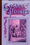 img - for Gospel Primer #03: The New Testament Primer book / textbook / text book