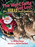 img - for The Night Santa Got Lost: How NORAD Saved Christmas book / textbook / text book