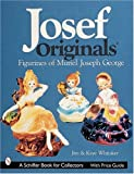 Joseph Originals, Figurines of Muriel Joseph George (Schiffer Book for Designers & Collectors)