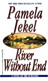 img - for River Without End: A Novel of the Suwannee book / textbook / text book