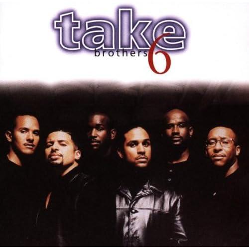 Take 6 - Brothers 1996