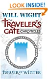Tower of Winter (The Traveler's Gate Chronicles Book 1)