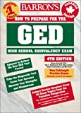 How to Prepare for the GED: Canadian Edition (Barron's How to Prepare for the Ged High School Equivalency Examination Canadian Edition) (0764117890) by Rockowitz, Murray