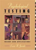Psychological Testing: Theory and Applications (0205194346) by Janda, Louis H.