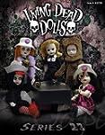 Star images Series 23 Living Dead Dolls