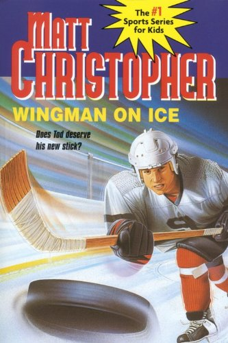 Wingman on Ice by Matt Christopher