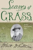 Leaves of Grass: Two-Volume Set
