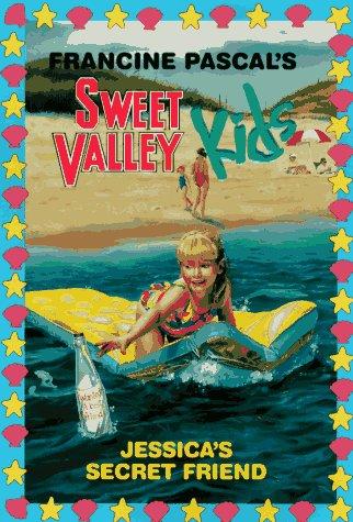 Jessica's Secret Friend (Sweet Valley Kids)