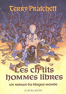 Les ch'tits hommes libres (French Edition) Terry Pratchett