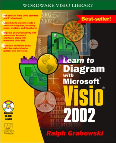 Learn to Diagram with Microsoft Visio 2002 (Wordware Visio Library)