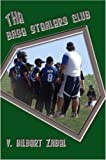 The Base Stealers Club  Amazon.Com Rank: # 13,274,121  Click here to learn more or buy it now!