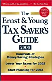 img - for The Ernst & Young Tax Saver's Guide 2003 book / textbook / text book