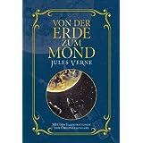 Von der Erde zum Mond: Mit Illustrationen der Originalausgabe