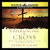 img - for Experiencing the Cross: Your Greatest Opportunity for Victory Over Sin book / textbook / text book