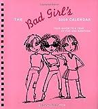 2005 Engagement Calendars: Bad Girl (Engagement Calendar) (0811843874) by Tuttle, Cameron