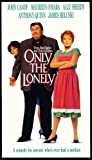Only the Lonely VHS