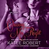 Chasing Mrs. Right  (Come Undone series, Book 2) (The Come Undone Series)