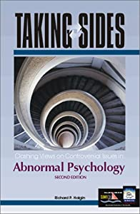 Taking Sides: Clashing Views on Controversial Issues in Abnormal Psychology