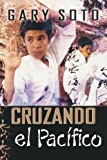 Cruzando El Pacfico (Pacific Crossing) (Spanish Edition)