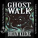 Ghost Walk Audiobook by Brian Keene Narrated by Chet Williamson