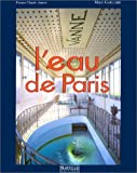 L'eau de Paris (French Edition) (2878900529) by Marc Gaillard