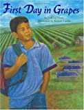 First Day in Grapes (Pura Belpre Honor Book. Illustrator (Awards))