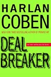 Deal Breaker (Myron Bolitar Mysteries) (0385340605) by Coben, Harlan