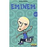 Eminem de A à Z