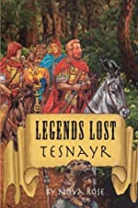 Legends Lost: Tesnayr