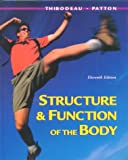 Structure and Function of the Body (0323010822) by Thibodeau, Gary A.