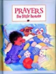 Prayers for Little Hearts (Little Ble...