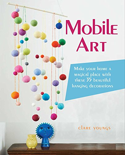Mobile Art: Make your home a magical place with these 35 beautiful hanging decorations (Art Mobiles compare prices)