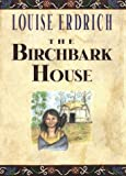 Birchbark House, The