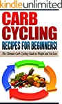CARB CYCLING: Recipes for Beginners!...