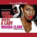 Every Thug Needs a Lady Audiobook by Wahida Clark Narrated by Cary Hite