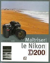 Maîtriser le Nikon D200