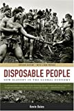 Disposable People: New Slavery in the Global Economy (0520243846) by Kevin Bales