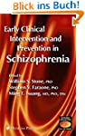 Early Clinical Intervention and Preve...