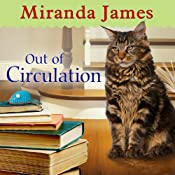 Out of Circulation: Cat in the Stacks, Book 4 | [Miranda James]