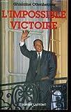 echange, troc Ghislaine Ottenheimer - L'Impossible victoire